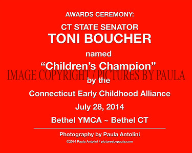 "CT STATE SENATOR TONI BOUCHER Receives ""Children's Champion"" Award from the Connecticut Early Childhood Alliance ~ Danbury YMCA, Bethel, CT ~ July 28, 2014"