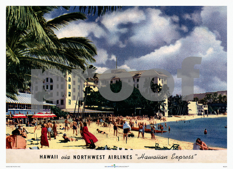 222: 'Hawaii Via Northwest Airlines' Postcard. Ca 1955. Airline poster or print, based on a vintage postcard. (PROOF watermark will not appear on your print)