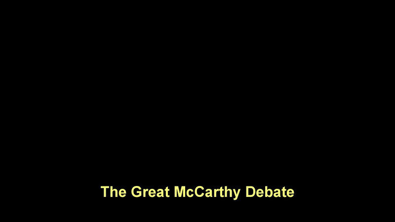 The Great McCarthy Debate.wmv