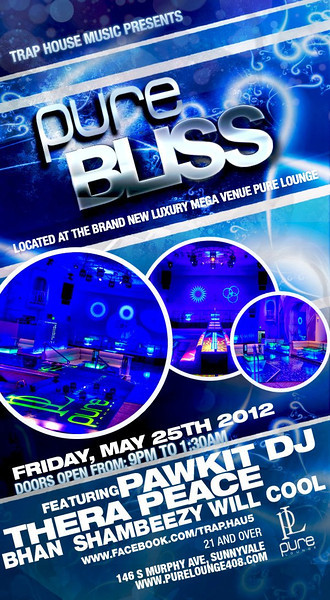 5/25 [Pure Bliss@Pure Lounge]