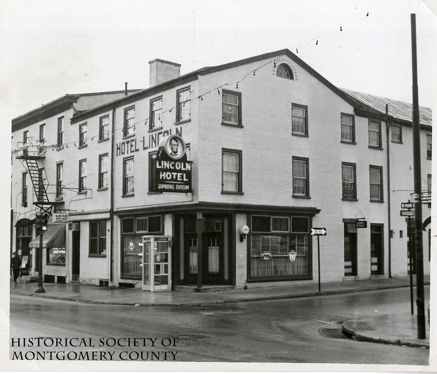 . This undated photograph from the Historical Society of Montgomery County shows the Lincoln Hotel in Norristown. It was on the corner of West Main and Barbadoes streets.