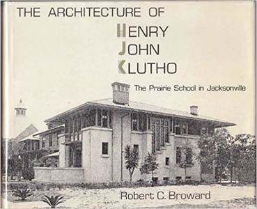 The Architecture of Henry John Klutho.jpg