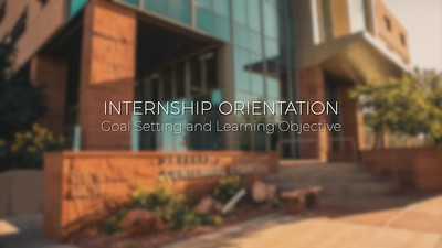 Internship Orientation Videos