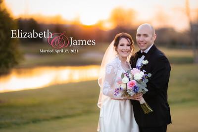 Elizabeth and James: Married April 3rd, 2021