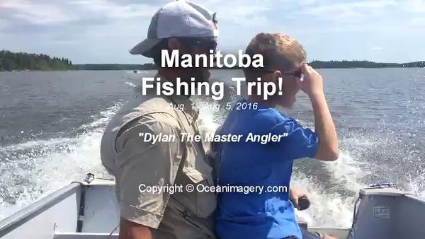 20160806 Manitoba, Ca. - Manitoba Fishing Videos