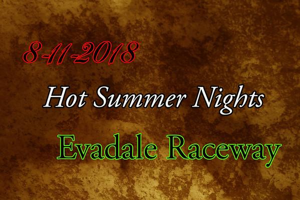 8-11-2018 Evadale Raceway 'Hot Summer Nights'