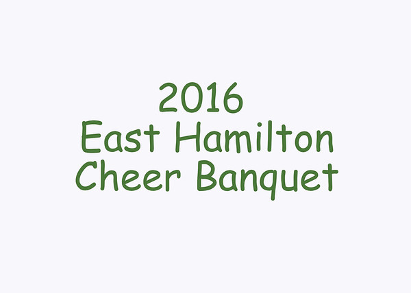 2016 East Hamilton Cheer Banquet DVD