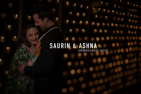 Saurin and Aashna | Ahmedabad 2017