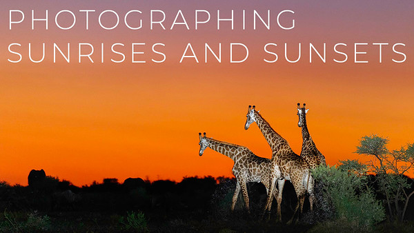 Photographing Sunrises and Sunsets