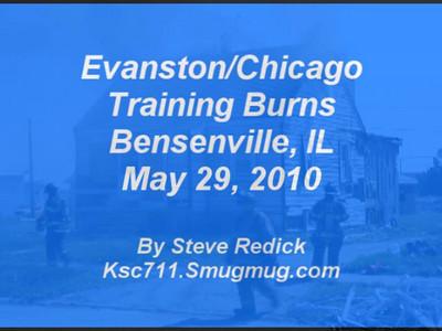 5-29-10  Evanston/Chicago Training Burns in Bensenville