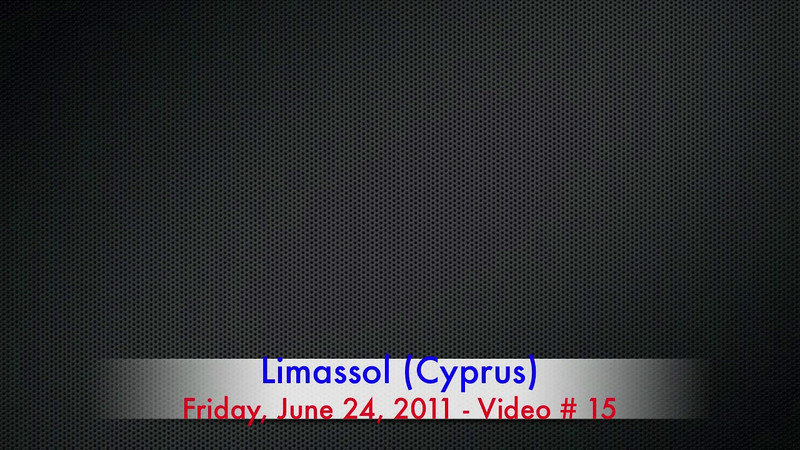 Video # 16 -- Limassol (Cyprus)  http://ray-penny.smugmug.com/Vacation-2010-and-2011/Path-of-the-Ancient-Cultures/Video/11048677_h286u#!i=1417172133&k=Ct7ZZ2Q&lb=1&s=L
