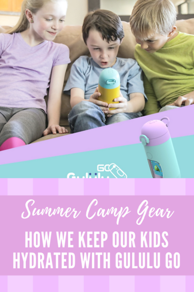 Summer Camp Gear_ How We Keep Our Kids Hydrated With Gululu Go.png