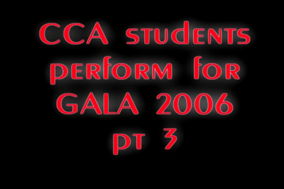 CCA Gala 2006 Pt 3