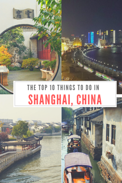 The Top Ten Things to do in Shanghai China.png