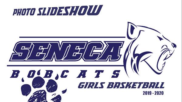 Seneca Bobcats Girls Basketball - 2019-2020 Season Slideshow