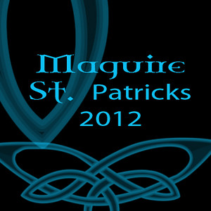 St.Patricks 2012 Maguire Sized
