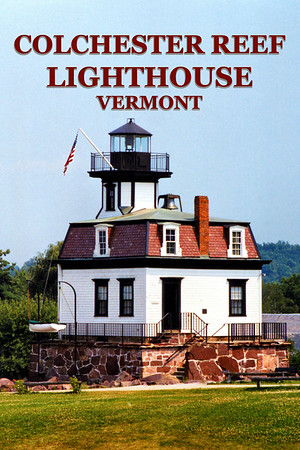 Colchester Reef Lighthouse, Vermont