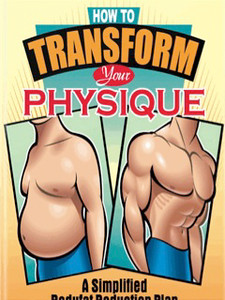 How to Transform Your Physique