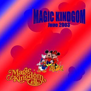 Disney World - Magic Kingdom - June 2003