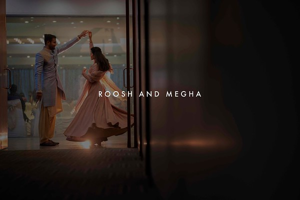 Roosh and Megha / July 2019