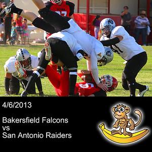 2013-04-06 San Antonio Raiders vs. Bakersfield Falcons