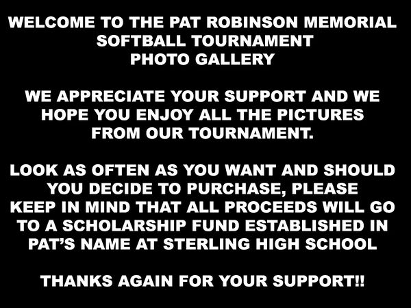 1st  Ever Pat Robinson Memorial Softball Tournament