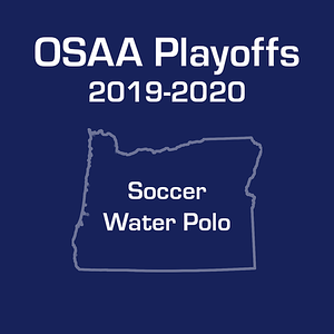 OSAA High School Playoffs 2019-2020