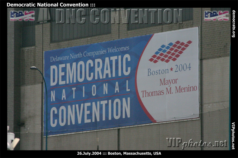 DNC Convention 2004 ::: Boston, MA, USA