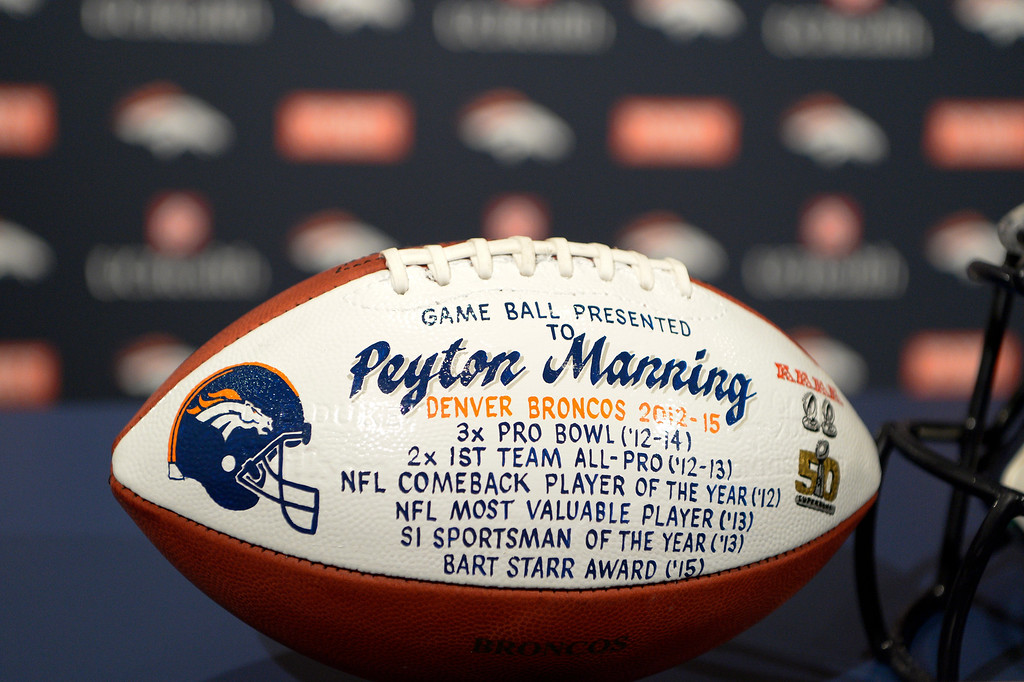 . ENGLEWOOD, CO - MARCH 07: Game ball presented t Peyton Manning, Denver Broncos 2012-2015. The Denver Broncos hold a press conference to announce the retirement of Denver Broncos quarterback Peyton Manning March 7, 2016 at UCHealth Training Center. (Photo By John Leyba/The Denver Post)