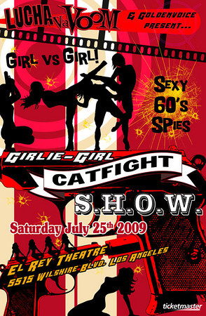 Lucha VaVoom's Girlie Girl Catfight Show - at The El Rey Theater - Los Angeles, CA - July 25, 2009