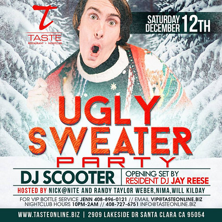 Ugly Sweater Party With DJ Scooter @ Taste Nightclub 12.19.15