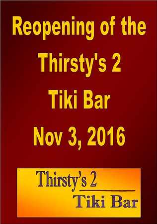2016 Reopening of the Thirsty's 2 Tiki Bar