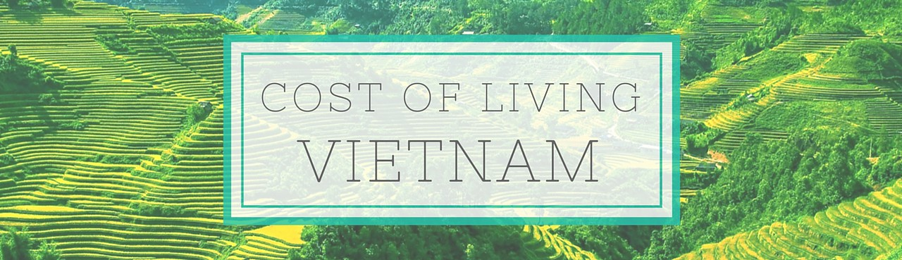 Cost of Living in Vietnam