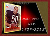 MIKE PYLE RIP 2015