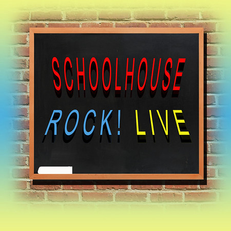 SCHOOLHOUSE ROCK - LIVE! A fun trip back in time!