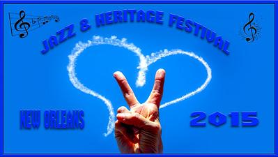 2015 Jazz & Heritage Festival