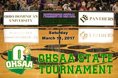 2017 OHSAA Tournament versus Dublin Coffman (03-11-17)