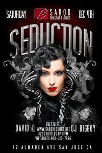 SEDUCTION @ SABOR Tapas Bar & Lounge 12.4.10