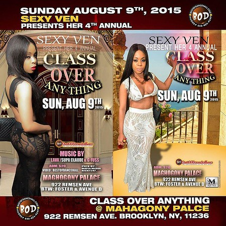 8-9-2015-BROOKLYN-Sexy Ven Presents Class Over Anything 2015