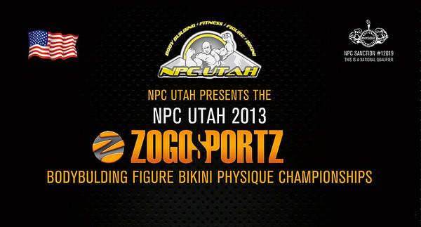 2013 NPC UTAH ZOGOSPORTZ CHAMPIONSHIPS