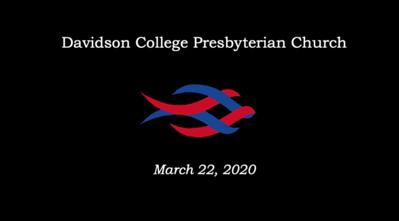 DCPC 11:00 a.m Service: March 22