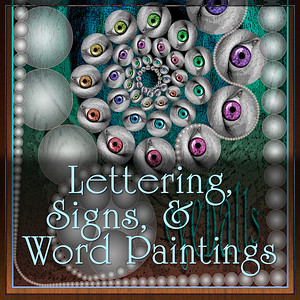 Lettering, Signs, & Word Paintings