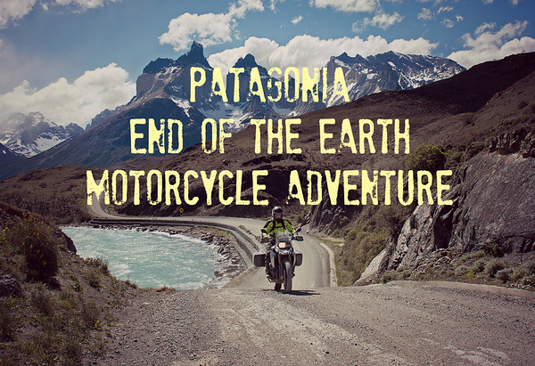 Patagonia End of the Earth Adventures