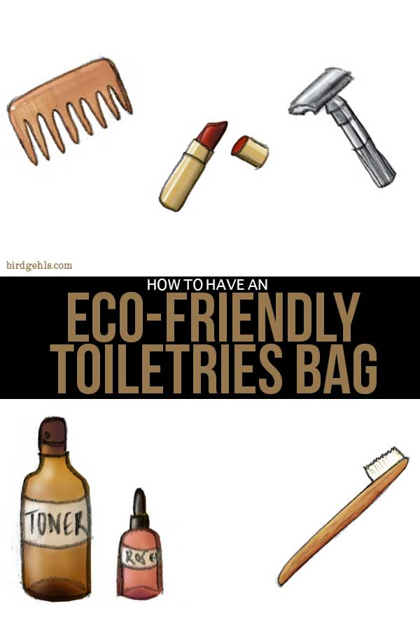 If you're looking to be a sustainable traveller, your toiletries bag is a good place to start. Here are some ideas for green travel products, that are reusable or eco-friendly. / #SustainableTravel / Travel Tips / Environmentally Friendly Travel / #EcoTravel / #Toiletries / #PackingTips /