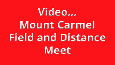 Mt. Carmel Field and Distance Videos