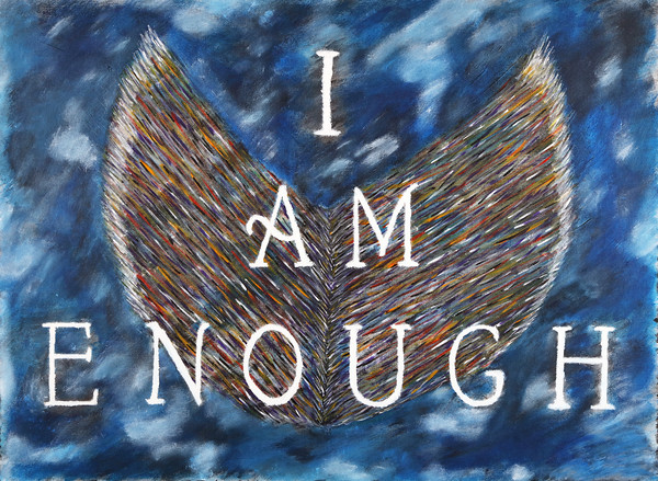 """I AM ENOUGH"""