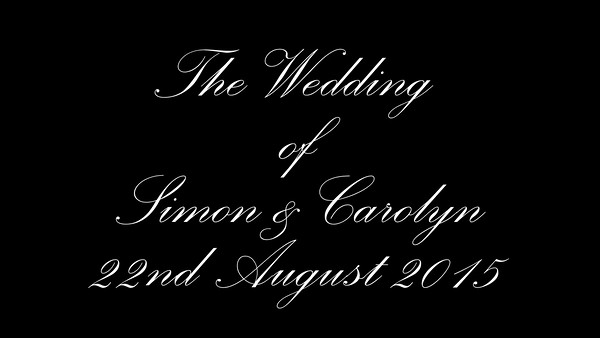 Simon & Carolyn wedding video