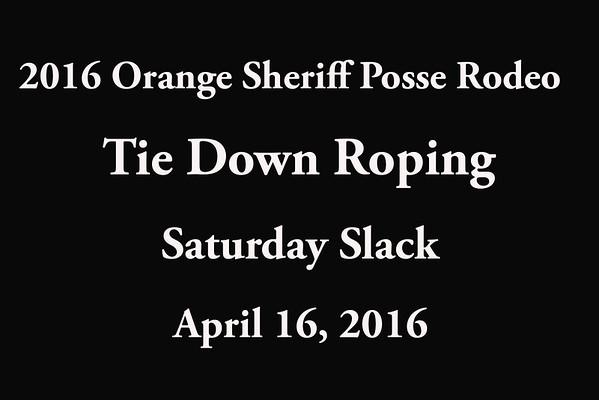 Saturday Slack 'Tie Down Roping'