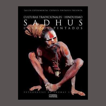 Sadhus the Great Renouncers