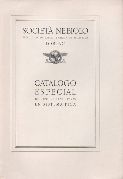 Nebiolo catalogue in pica points for the South-American market. 1920s.